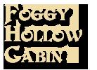 Foggy Hollow Cabin